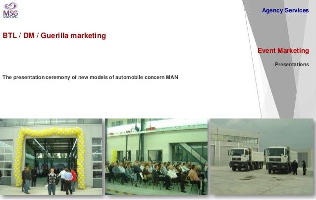 BTL / DM / Guerilla marketing  Event Marketing Presentations The presentation ceremony of new models of automobile concern...