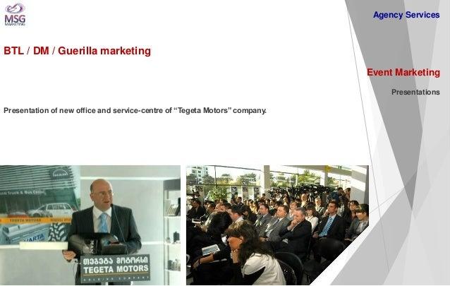 "BTL / DM / Guerilla marketing  Event Marketing Presentations Presentation of new office and service-centre of ""Tegeta Moto..."