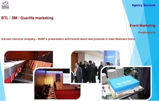 BTL / DM / Guerilla marketing  Event Marketing Presentations German chemical company – BASF's presentation with furshet ab...