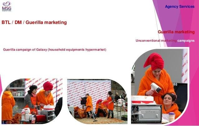 BTL / DM / Guerilla marketing  Guerilla marketing Unconventional marketing campaigns  Guerilla campaign of Galaxy (househo...