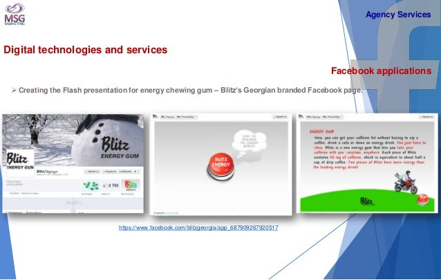 Digital technologies and services  Facebook applications   Creating the Flash presentation for energy chewing gum – Blitz...