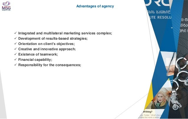  Integrated and multilateral marketing services complex;   Development of results-based strategies;   Orientation on cl...