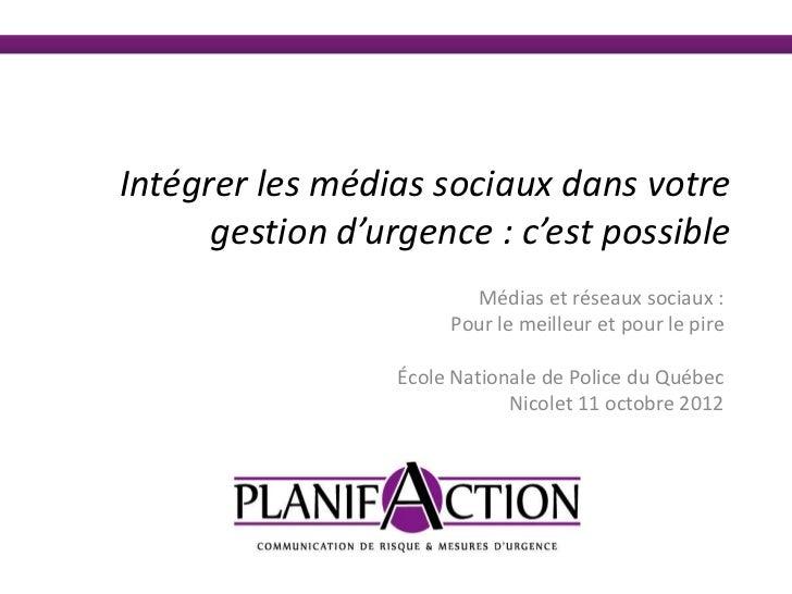Intégrer les médias sociaux dans votre      gestion d'urgence : c'est possible                         Médias et réseaux s...