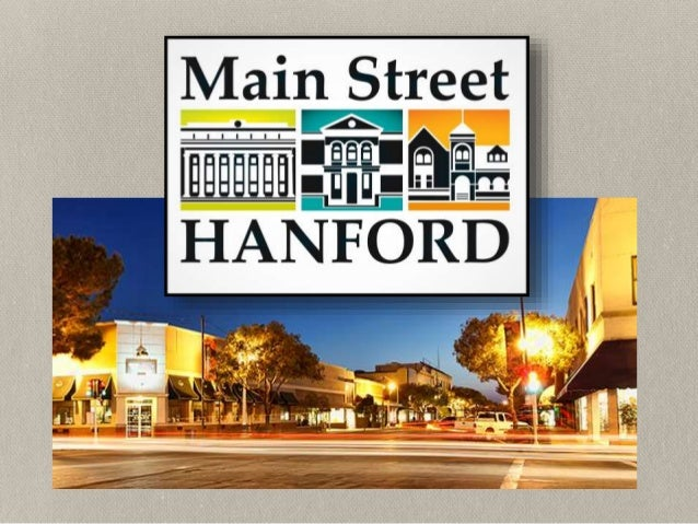 Main Street 101: The fundamentals of Main Street Hanford and the National Main Street Center