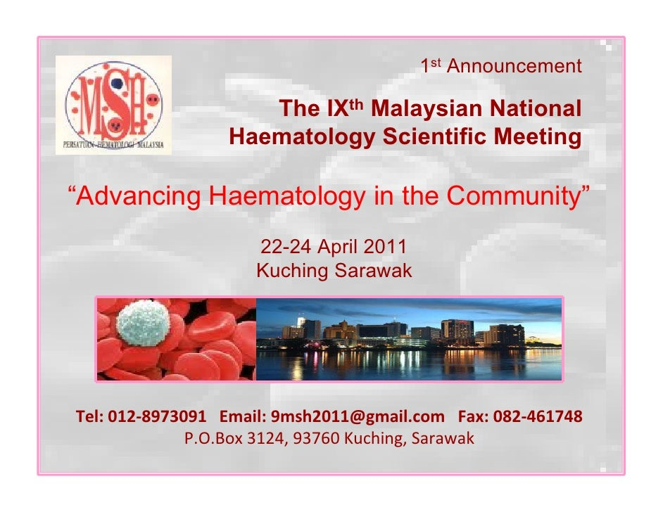"""1st Announcement                      The IXth Malaysian National                  Haematology Scientific Meeting  """"Advanc..."""