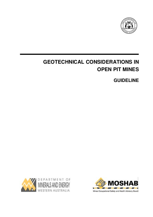 GEOTECHNICAL CONSIDERATIONS IN                OPEN PIT MINES                      GUIDELINE