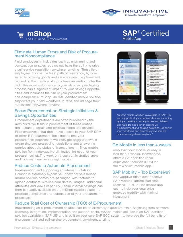 mShop Innovapptive | Empowering tomorrow mShop | Product Sheet 1 Eliminate Human Errors and Risk of Procure- ment Noncompl...