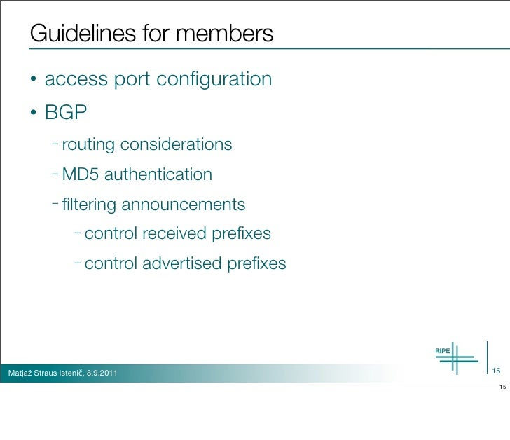 Guidelines for members      •   access port configuration      •   BGP            – routing             considerations     ...