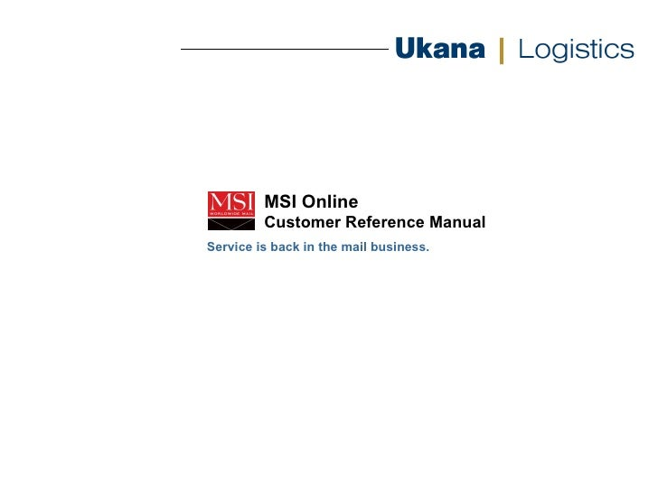 MSI Online Customer Reference Manual Service is back in the mail business.