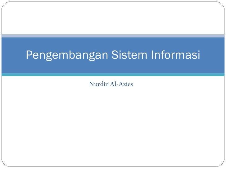 Nurdin Al-Azies Pengembangan Sistem Informasi
