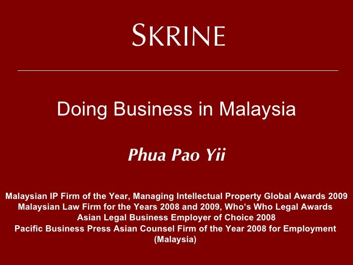 Malaysia As A Smart Business Partner - The Legal Aspects