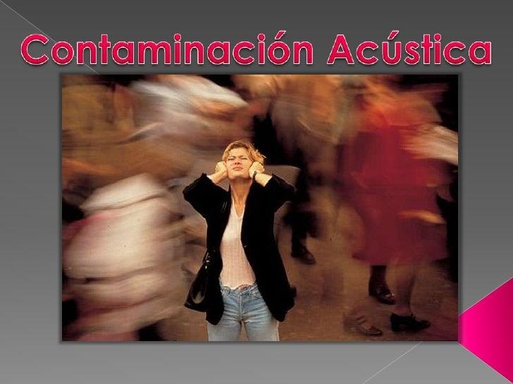 Contaminación Acústica<br />