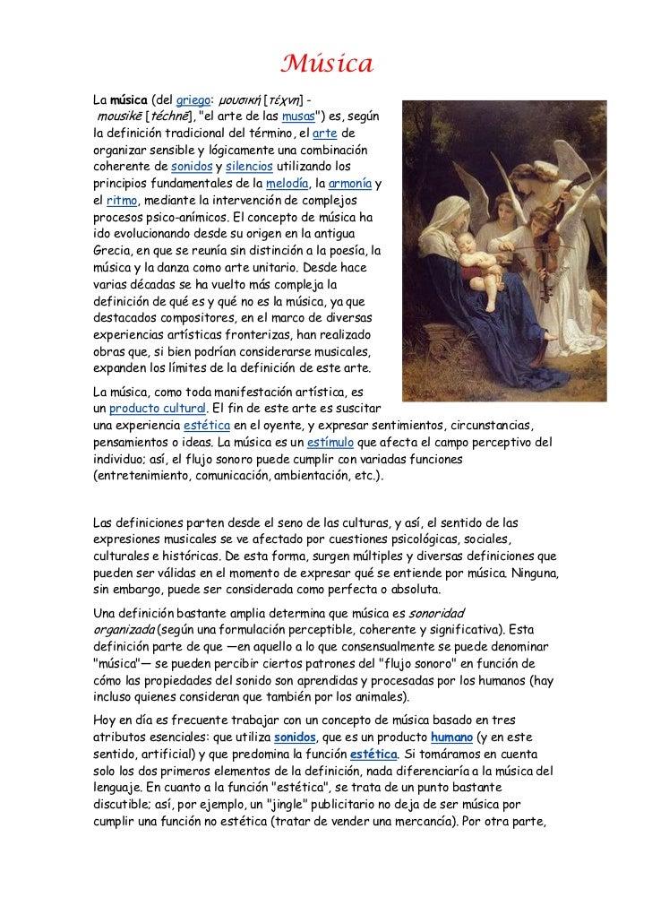 """Música<br />3583940621665Lamúsica(delgriego:μουσική[τέχνη] -mousikē[téchnē], """"el arte de lasmusas"""") es, según la d..."""