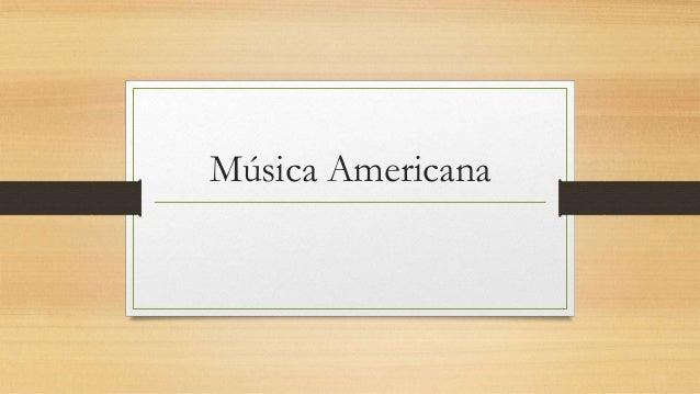 Música Americana