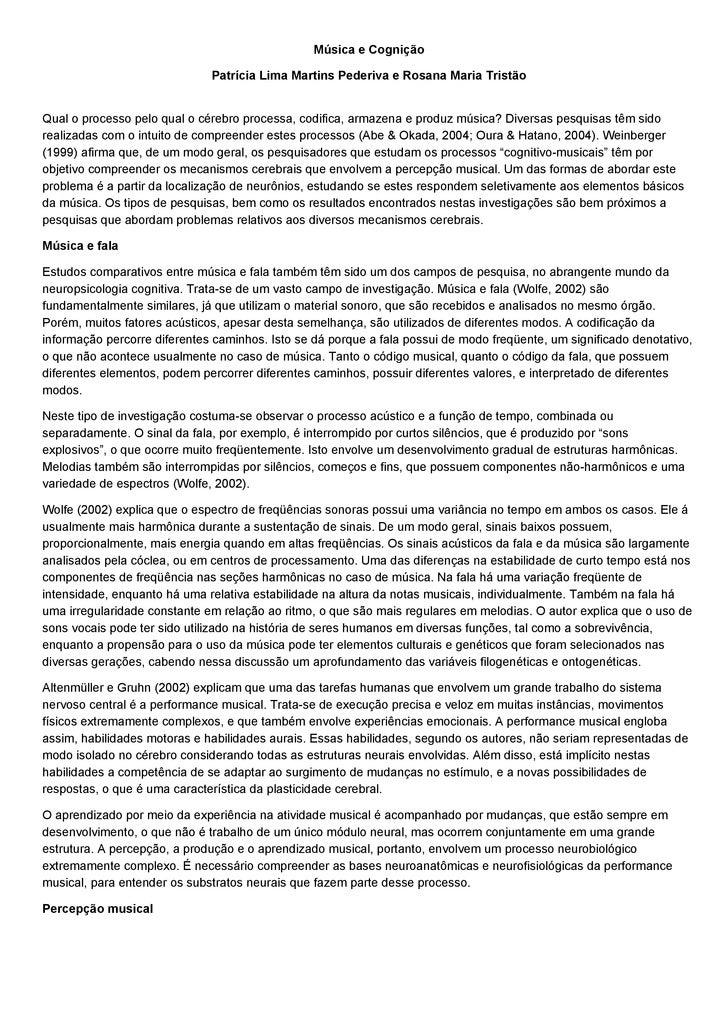 Música e Cognição                                Patrícia Lima Martins Pederiva e Rosana Maria Tristão   Qual o processo p...