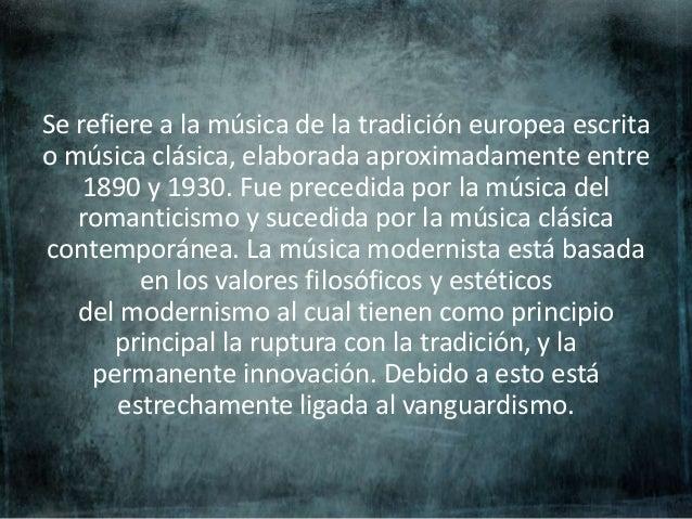 Música en el modernismo Slide 2
