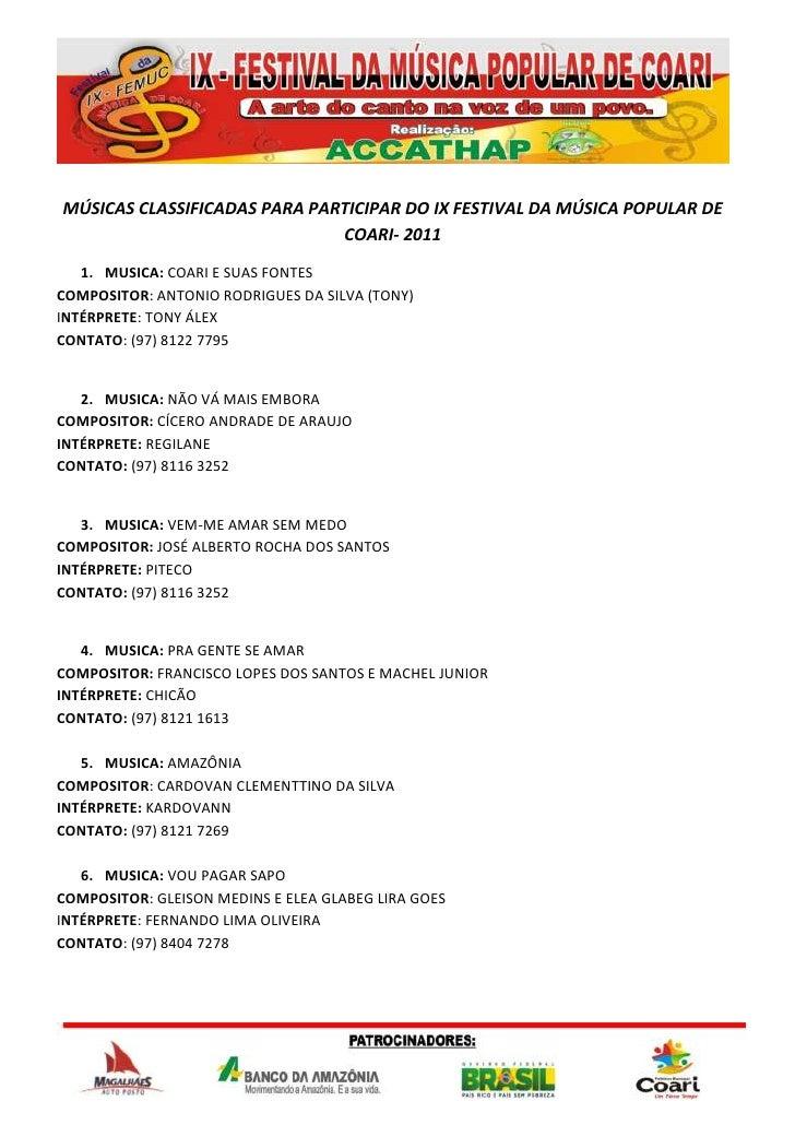 MÚSICAS CLASSIFICADAS PARA PARTICIPAR DO IX FESTIVAL DA MÚSICA POPULAR DE COARI- 2011<br />MUSICA: COARI E SUAS FONTES<br ...