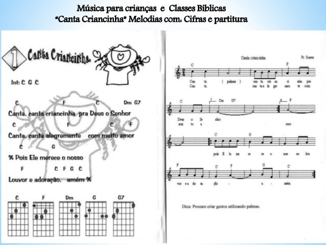 """Música para crianças e Classes Bíblicas """"Canta Criancinha"""" Melodias com: Cifras e partitura"""