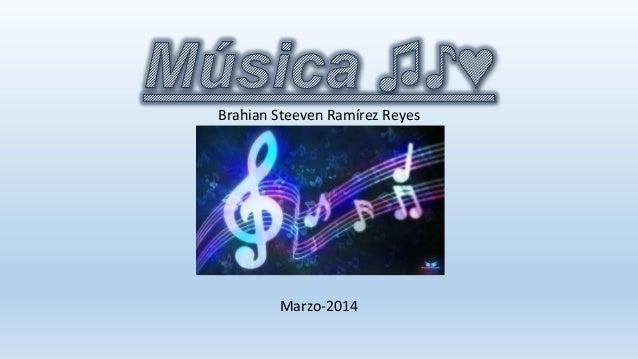 Brahian Steeven Ramírez Reyes Marzo-2014
