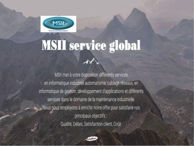 MSII service global