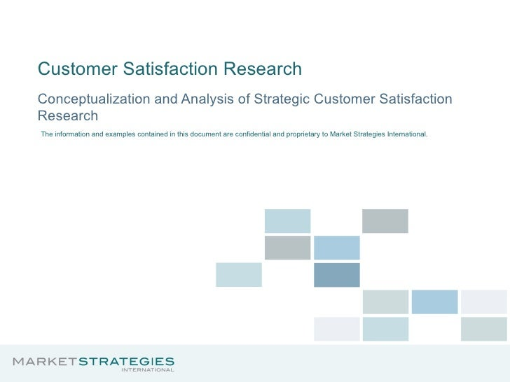Customer Satisfaction Research Conceptualization and Analysis of Strategic Customer Satisfaction Research The information ...