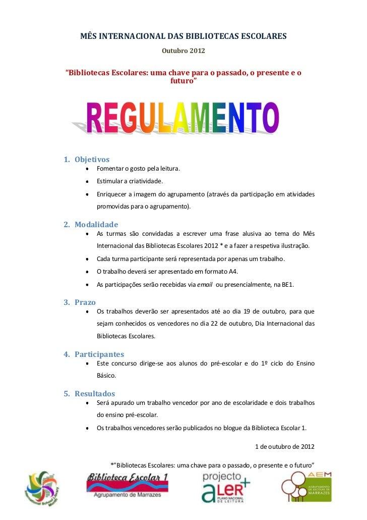 """MÊS INTERNACIONAL DAS BIBLIOTECAS ESCOLARES                                    Outubro 2012""""Bibliotecas Escolares: uma cha..."""