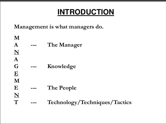 "management is an art of getting things done through the group of people in formally organization According to harold koontz, ""management is an art of getting things done through and with the people in formally organized groups it is an art of creating an environment in which people can perform and individuals and can."