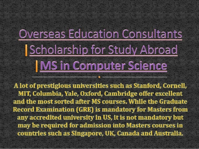 • A lot of prestigious universities such as Stanford, Cornell, MIT, Columbia, Yale, Oxford, Cambridge offer excellent and ...