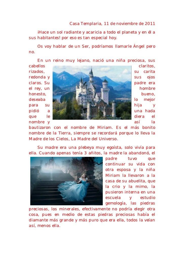 Casa Templaria, 11 de noviembre de 2011    ¡Hace un sol radiante y acaricia a todo el planeta y en él asus habitantes! por...