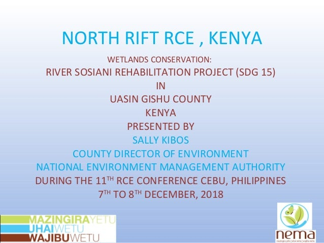 NORTH RIFT RCE , KENYA WETLANDS CONSERVATION: RIVER SOSIANI REHABILITATION PROJECT (SDG 15) IN UASIN GISHU COUNTY KENYA PR...