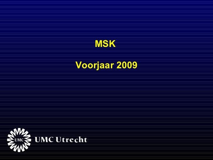 Msk voorjaar 2009