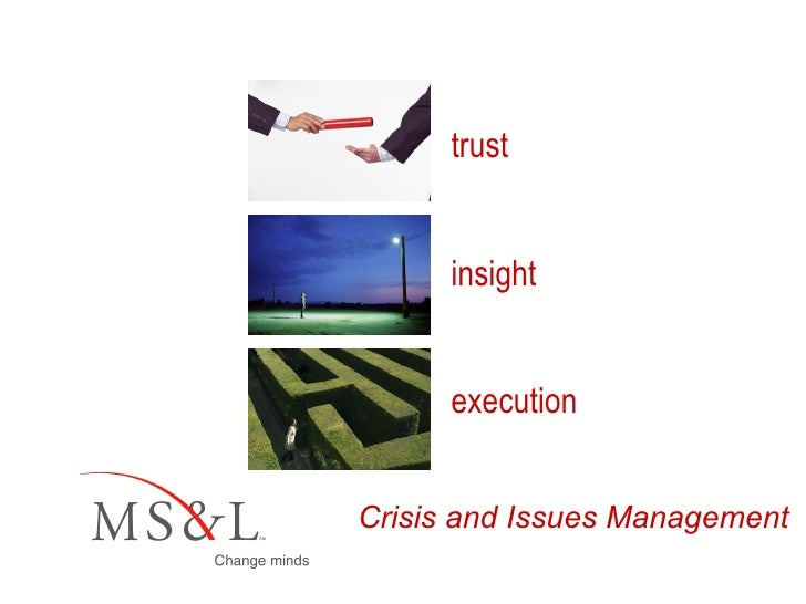 Crisis and Issues Management trust insight execution