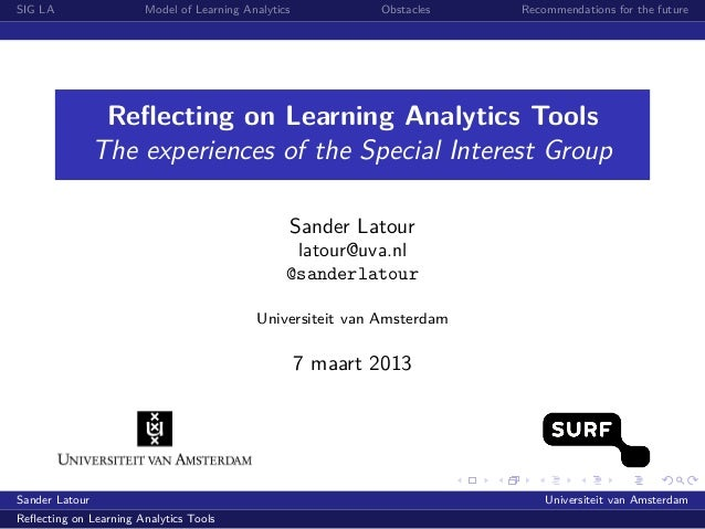 SIG LA                  Model of Learning Analytics           Obstacles   Recommendations for the future                 R...