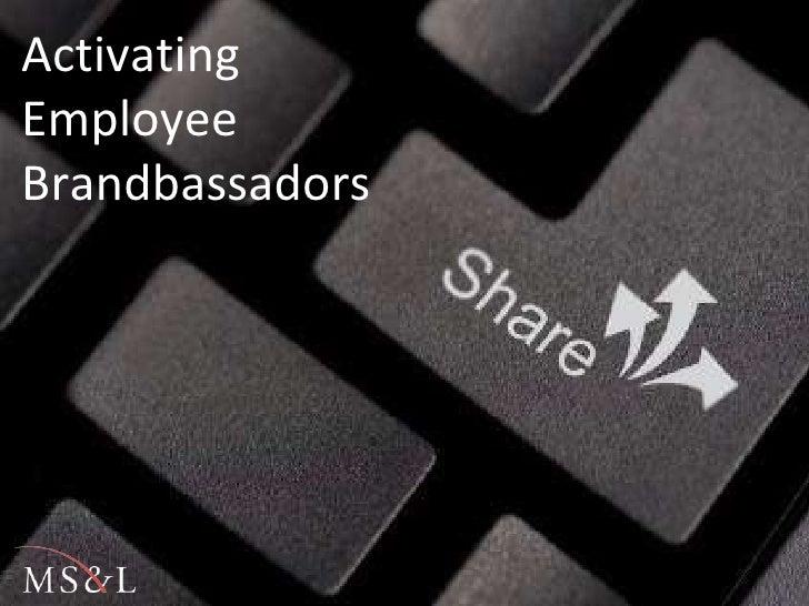 Activating Employee Brandbassadors