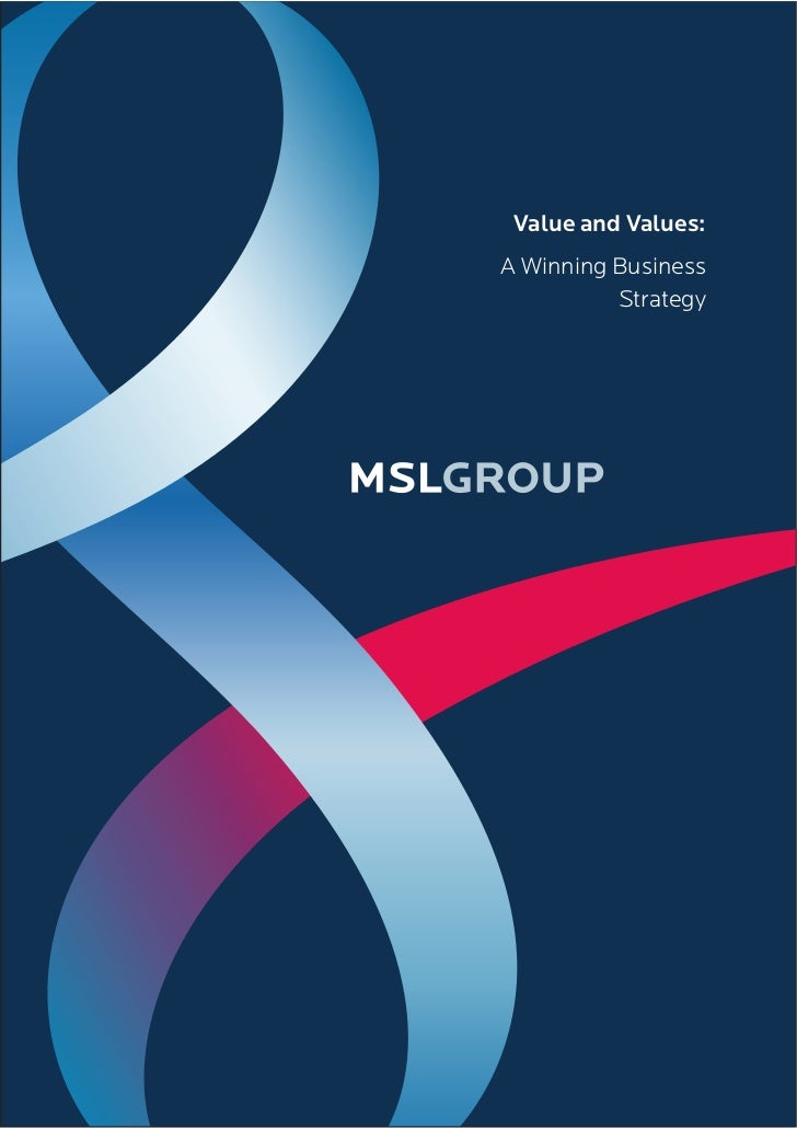 Value and Values:A Winning Business          Strategy