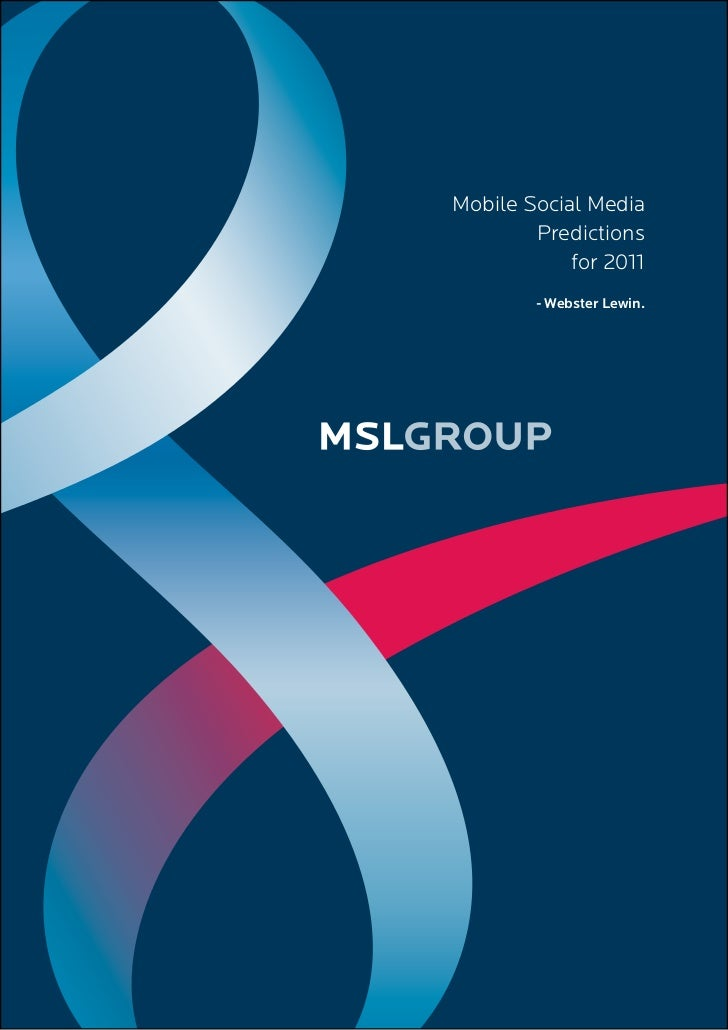 Mobile Social Media         Predictions             for 2011         - Webster Lewin.