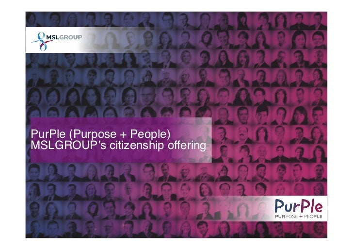 Purple: Purpose + People (MSLGROUP's Citizenship Offering)