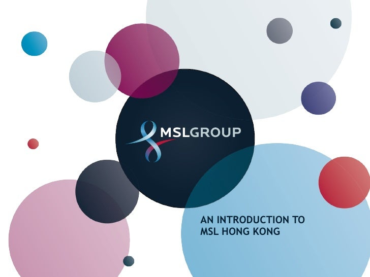 AN INTRODUCTION TO MSL HONG KONG