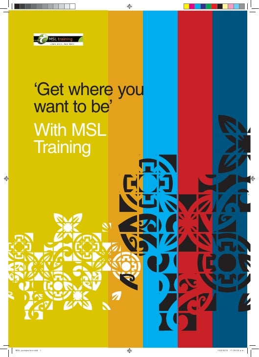 'Get where you               want to be'               With MSL               Training                              1  MSL...