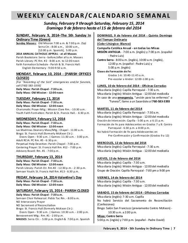 W E E K LY C A L E N D A R / C A L E N D A R I O S E M A N A L Sunday, February 9 through Saturday, February 15, 2014 Domi...