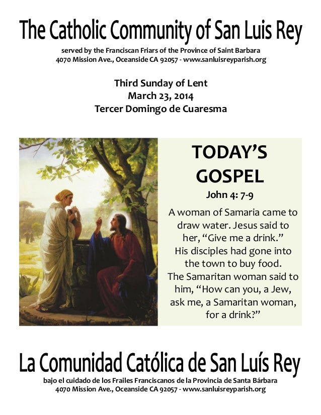 served by the Franciscan Friars of the Province of Saint Barbara 4070 Mission Ave., Oceanside CA 92057 - www.sanluisreypar...