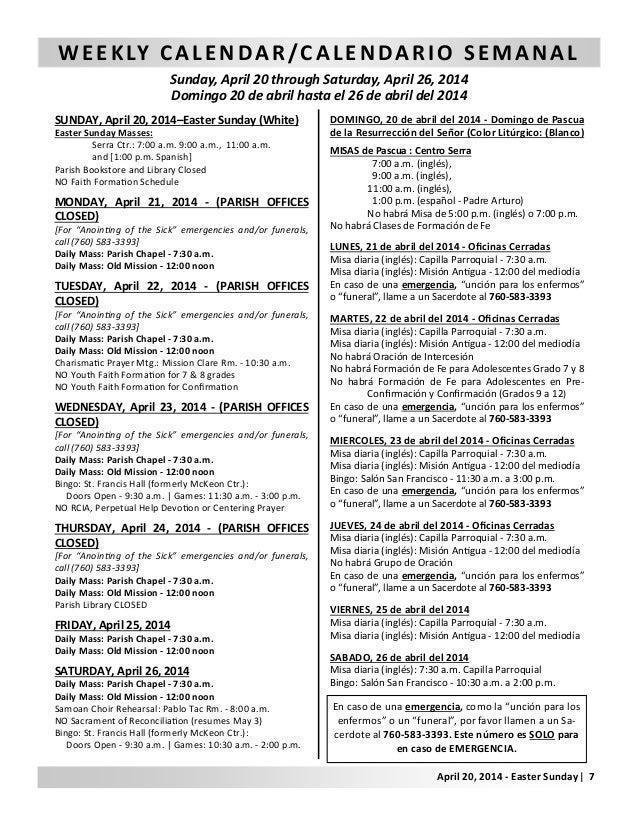 WEEKLY CALENDAR/CALENDARIO SEMANAL Sunday, April 20 through Saturday, April 26, 2014 Domingo 20 de abril hasta el 26 de ab...