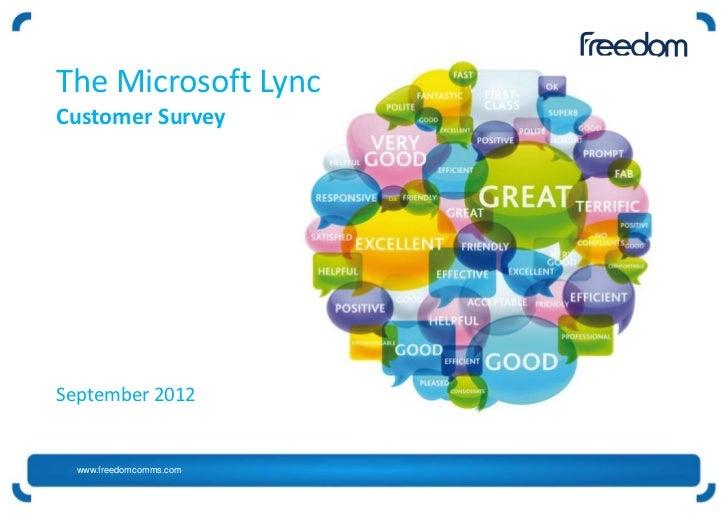 The Microsoft LyncCustomer SurveySeptember 2012  www.freedomcomms.com