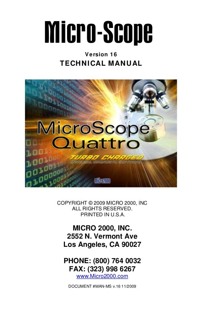 Version 16  TECHNICAL MANUAL  COPYRIGHT © 2009 MICRO 2000, INC ALL RIGHTS RESERVED. PRINTED IN U.S.A.  MICRO 2000, INC. 25...