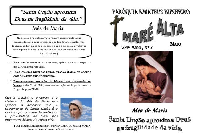 Mês de Maria  ENVIO DA IMAGENS – Dia 2 de Maio, após a Eucaristia Vespertina das 21h, na Igreja Paroquial.  DIA-A-DIA, N...