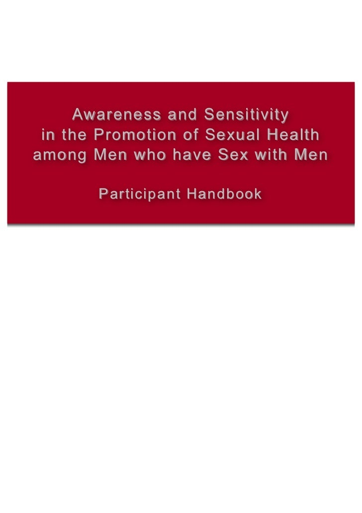 Awareness and Sensitivity in the Promotion of Sexual Healthamong Men who have Sex with Men       Participant Handbook