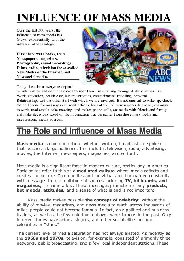 the mass media and cultural influence essay Read this social issues essay and over 88,000 other research documents culture influences through mass media culture influences through mass media our culture is highly influenced by mass.