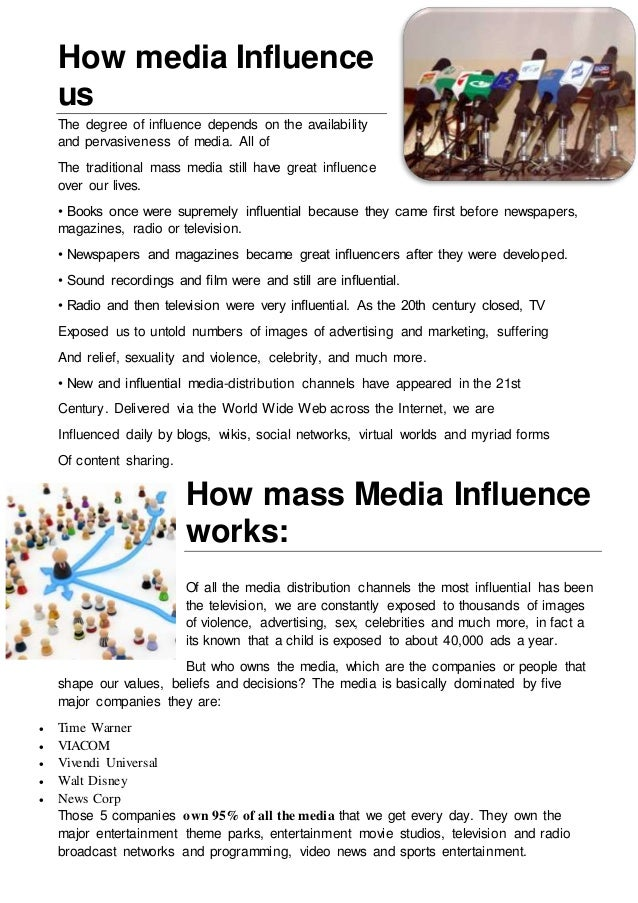project on mass media Mediated society: a sociologicalanalysis on the influence of mass media and the internet by: kevin mawardi mass media.