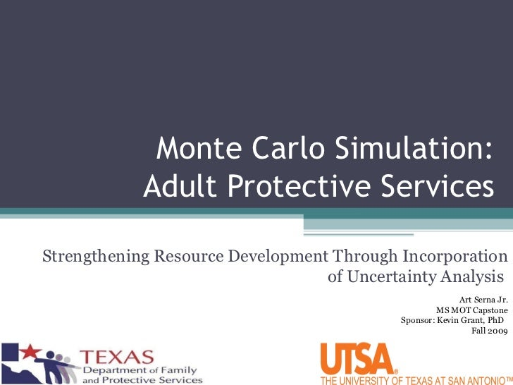 Monte Carlo Simulation: Adult Protective Services Strengthening Resource  Development Through Incorporation of Uncertainty .