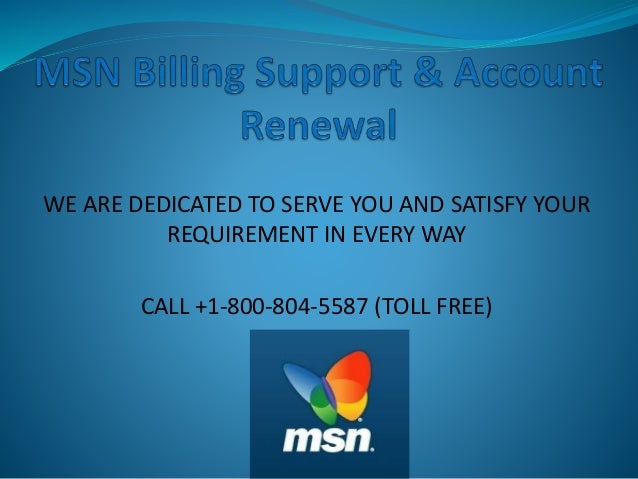 MSN Billing Support | MSN Help | MSN Account Renewal Support